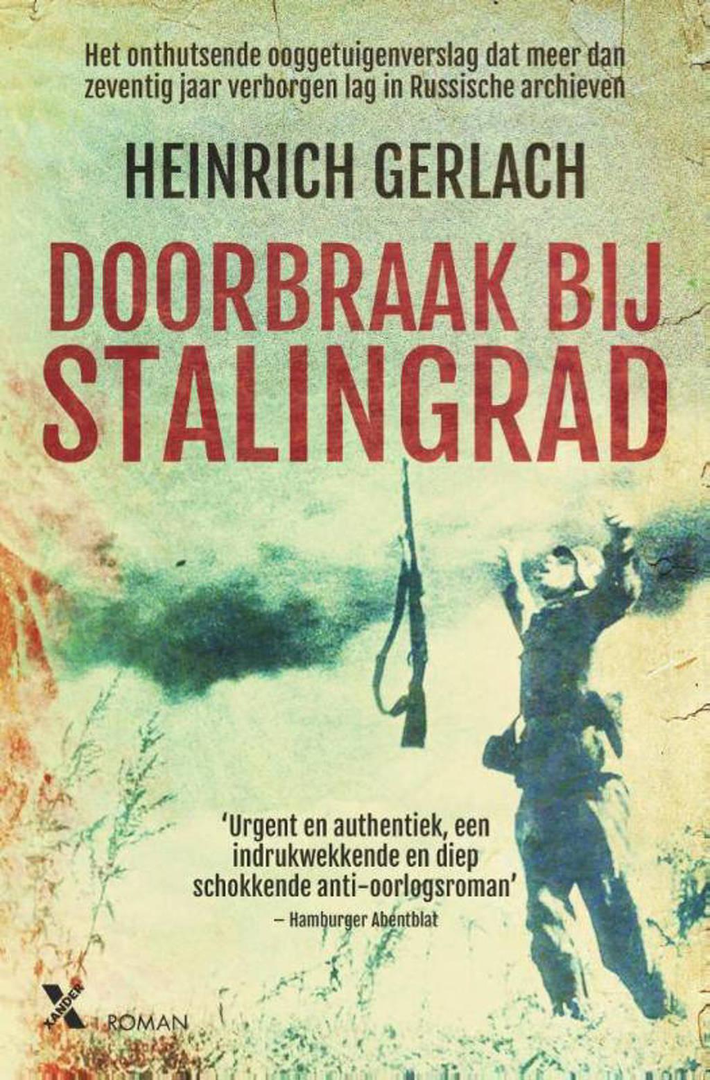 Doorbraak bij Stalingrad - Heinrich Gerlach