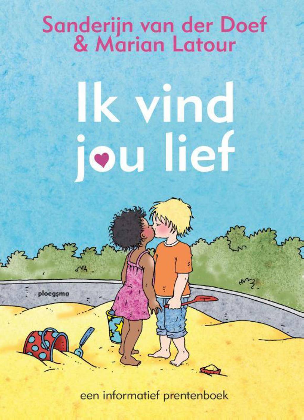 Ik vind jou lief - Sanderijn van der Doef