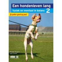 Een hondenleven lang fysiek en mentaal in balans: Je puber goed op pad - Martine Burgers en Sam Turner