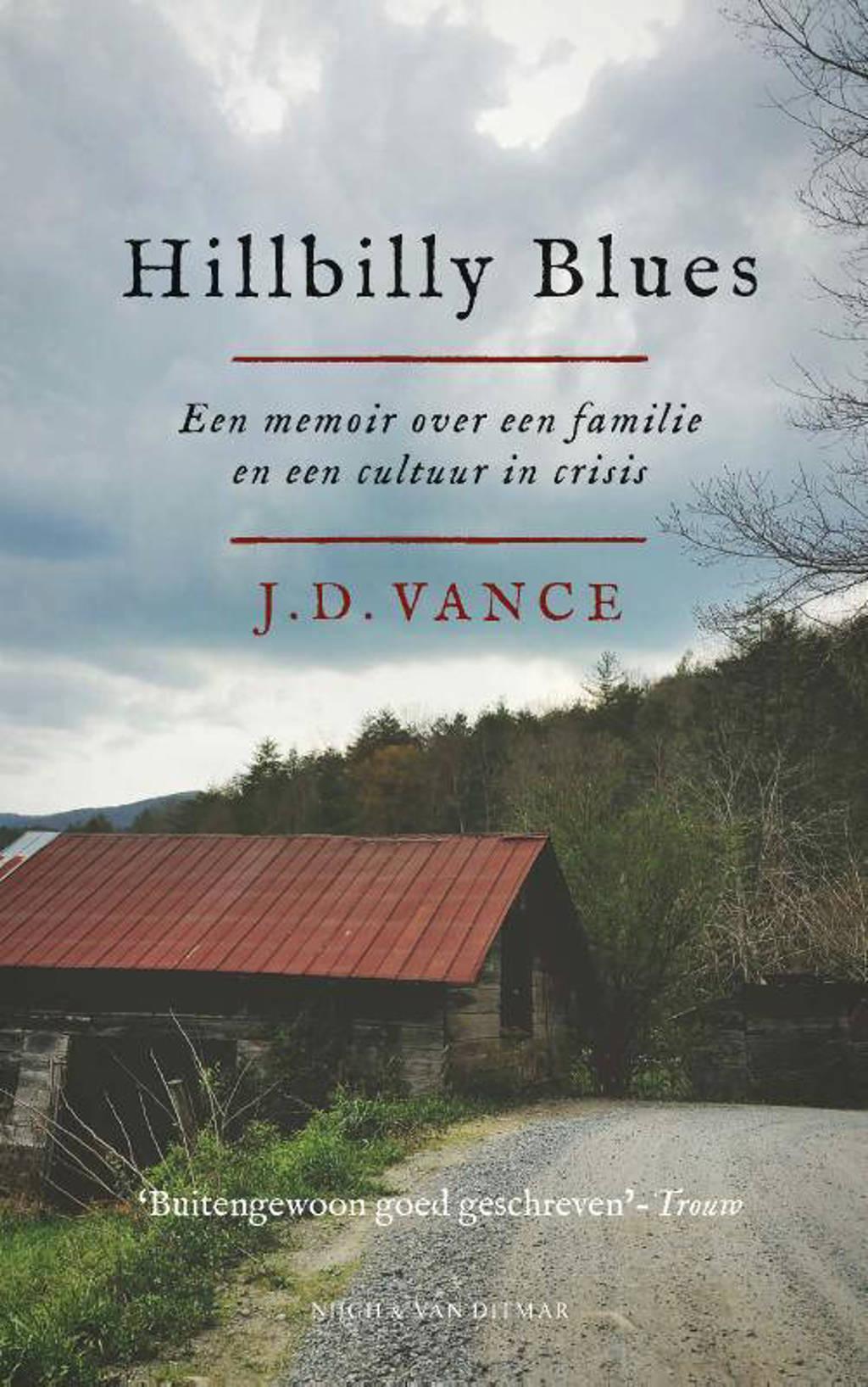 Hillbilly Blues - J.D. Vance