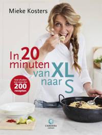 In 20 minuten van XL naar S - Mieke Kosters