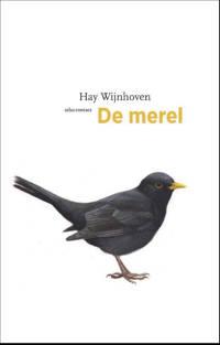 De vogelserie: De merel - Hay Wijnhoven