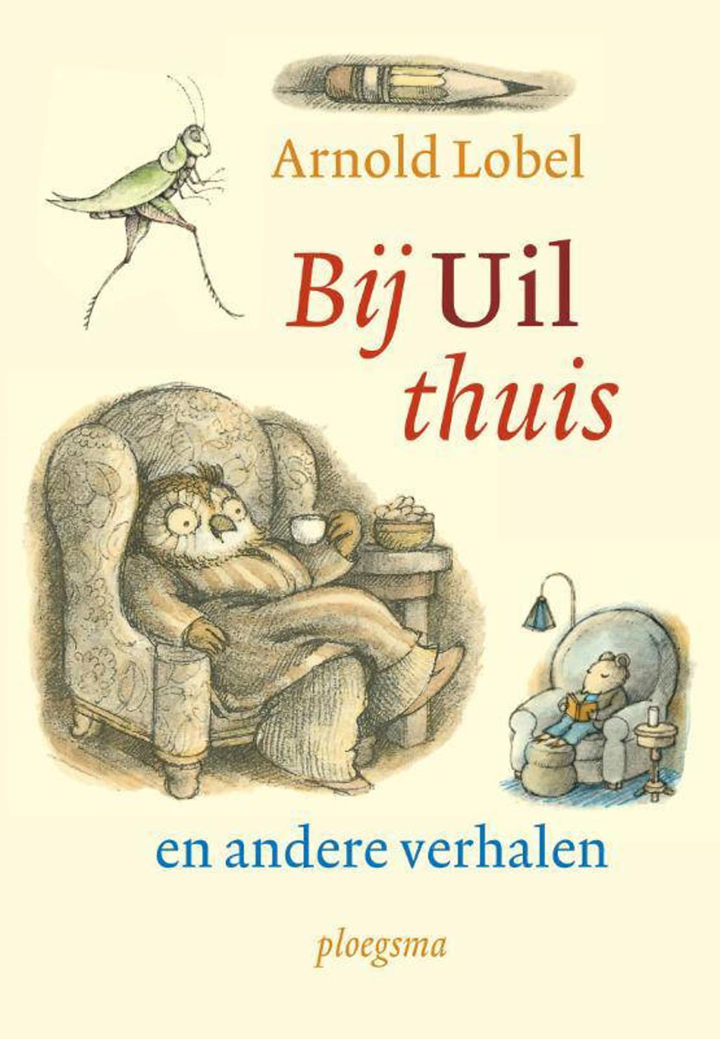 Bij uil thuis en andere verhalen - Arnold Lobel