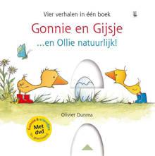 Gonnie & vriendjes: Gonnie en Gijsje...en Ollie natuurlijk! - Olivier Dunrea