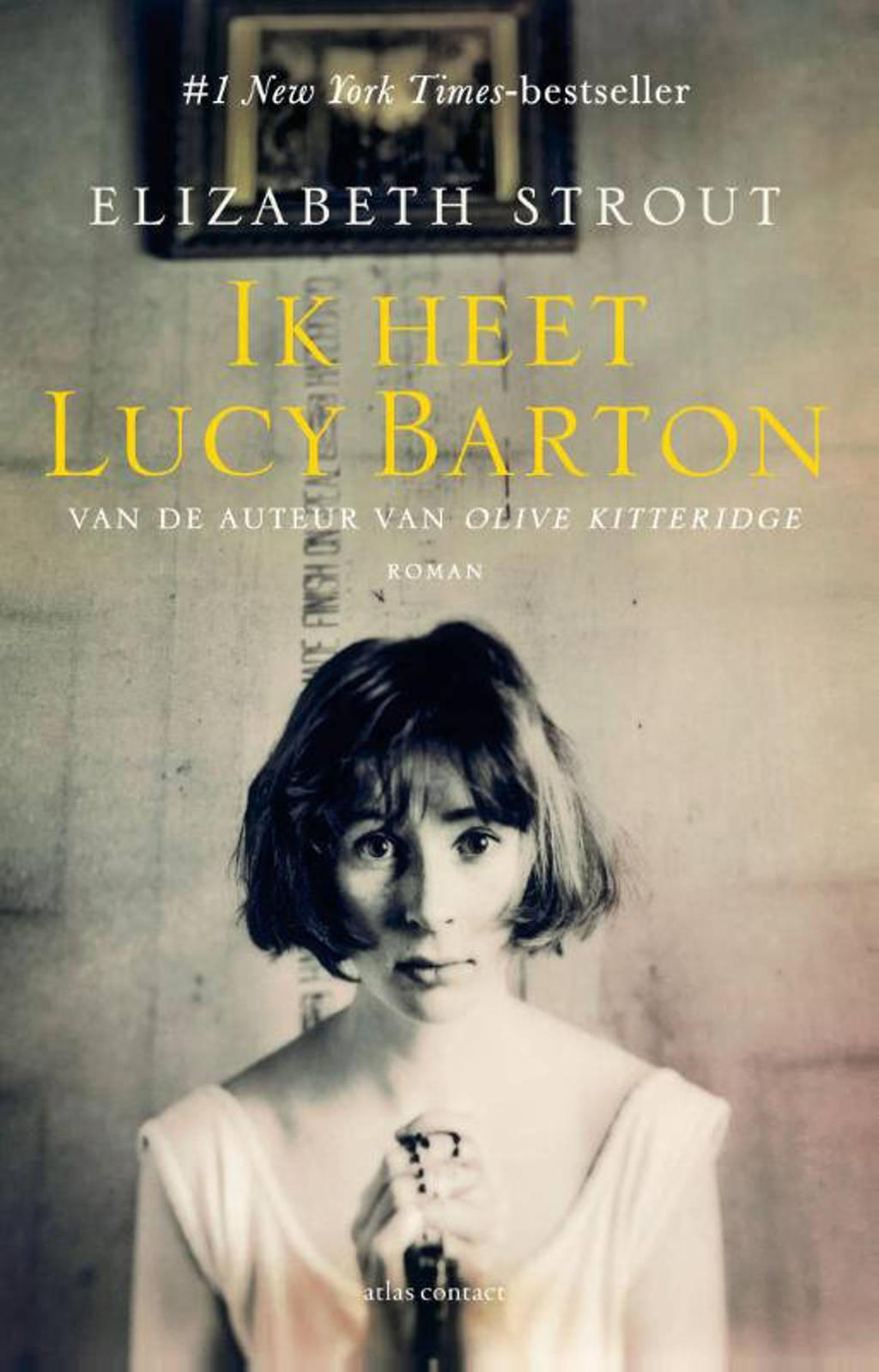 Ik heet Lucy Barton - Elizabeth Strout