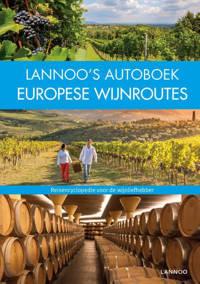 Lannoo's Autoboek Europese wijnroutes - Anke Benstem, Rita Henss, Andrea Lammert, e.a.