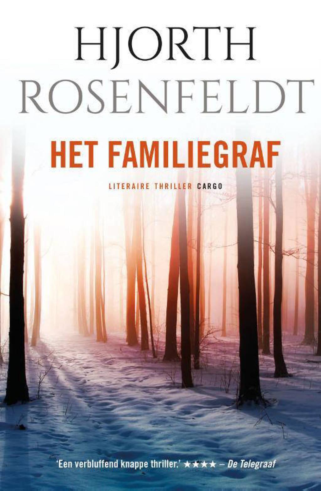 Bergmankronieken: Het familiegraf - Hjorth Rosenfeldt