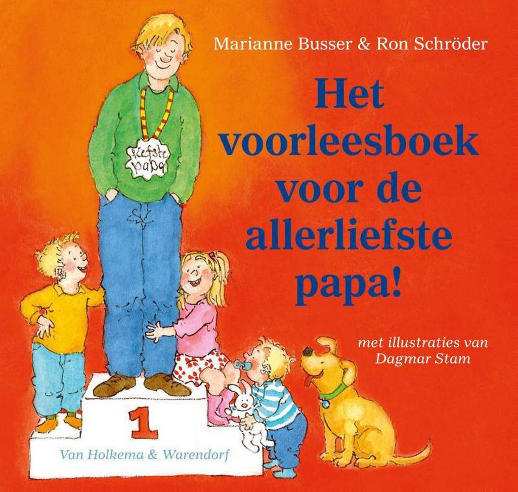 Het voorleesboek voor de allerliefste papa! - Marianne Busser en Ron Schröder