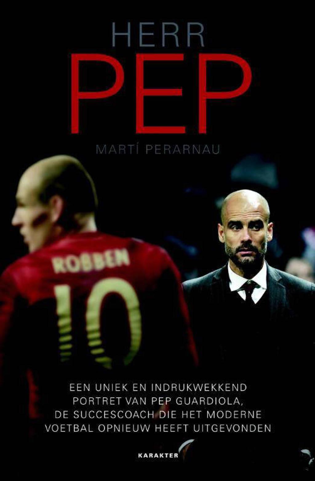Herr Pep - Marti Perarnau