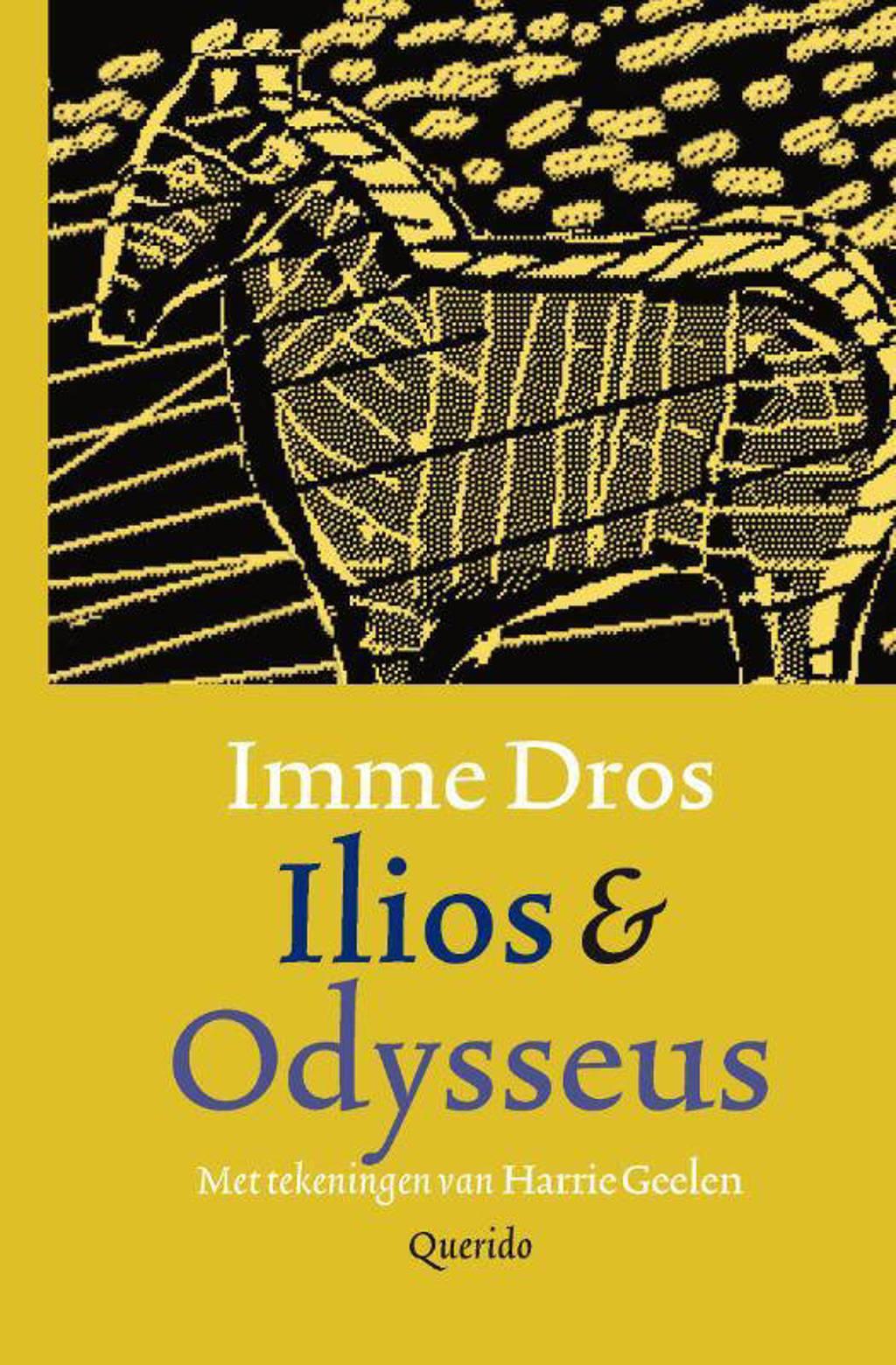 Ilios & Odysseus - Imme Dros