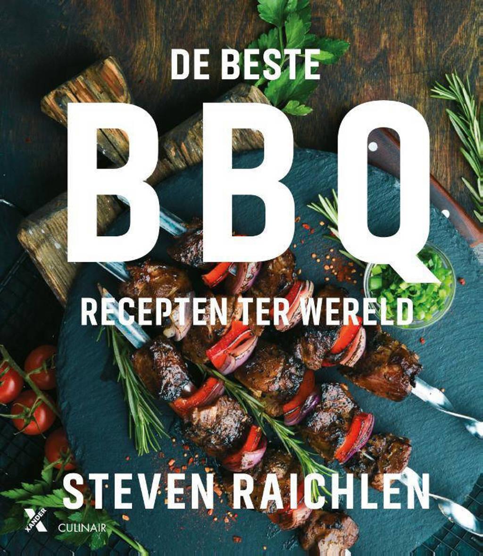 De beste BBQ-recepten ter wereld - Steven Raichlen
