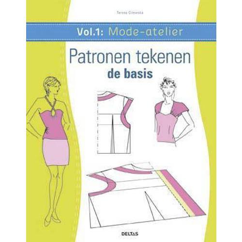 Mode-atelier vol.1 Patronen tekenen de basis