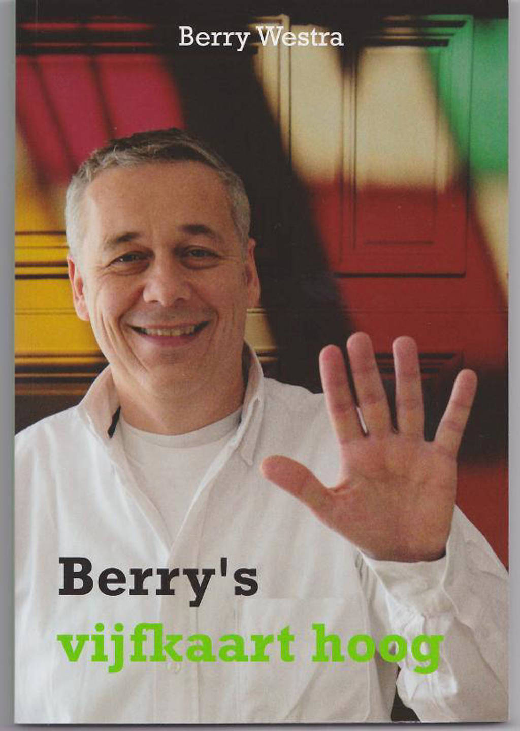 Berry's vijfkaart hoog - Berry Westra