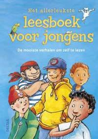Het allerleukste leesboek voor jongens - Ulli Schubert, Sonja Fiedler, Martin Klein, e.a.