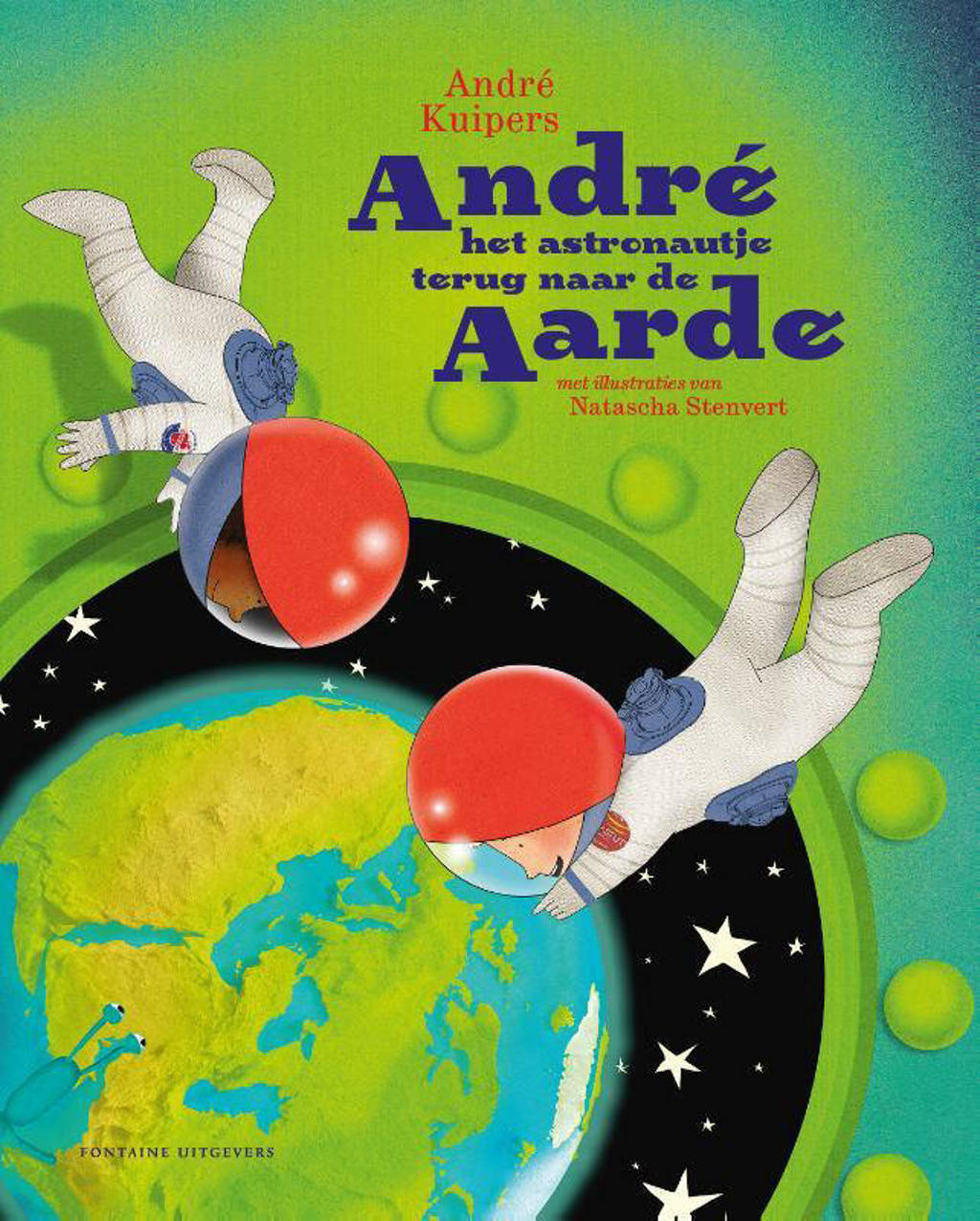 André het astronautje terug naar de aarde - André Kuipers en Natascha Stenvert