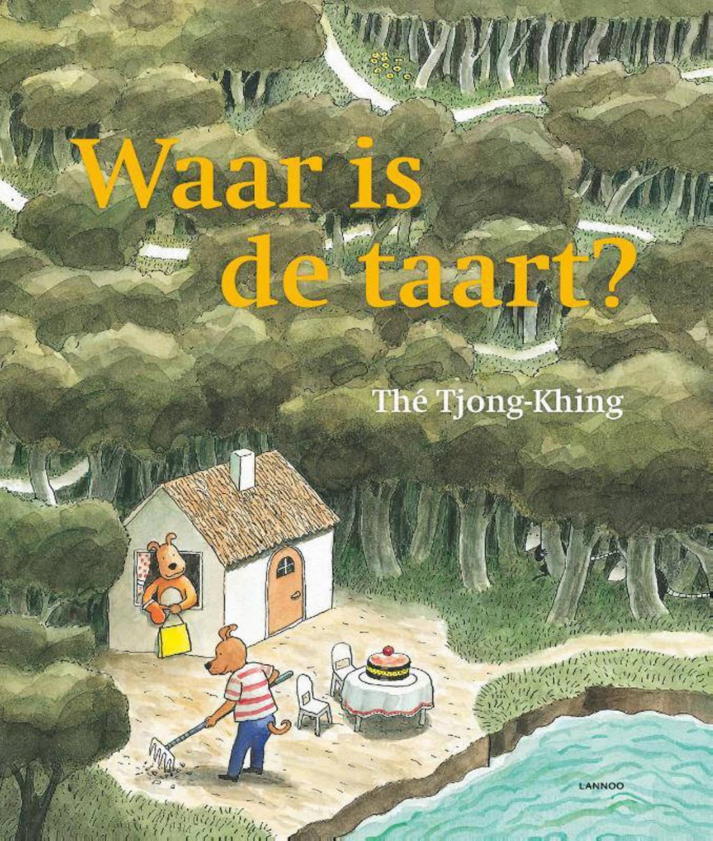 Waar is de taart? - Maxi-editie - Thé Tjong-Khing