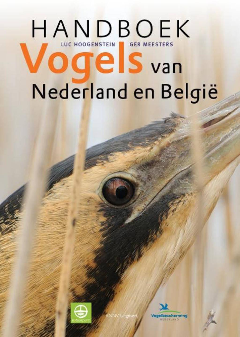 Handboek Vogels van Nederland en België - Luc Hoogenstein en Ger Meesters