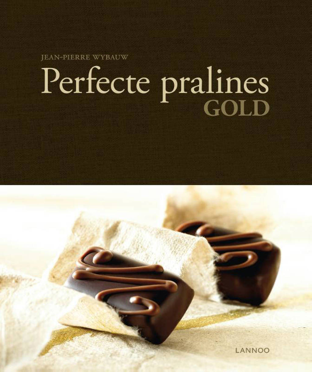 Perfecte pralines - Jean-Pierre Wybauw