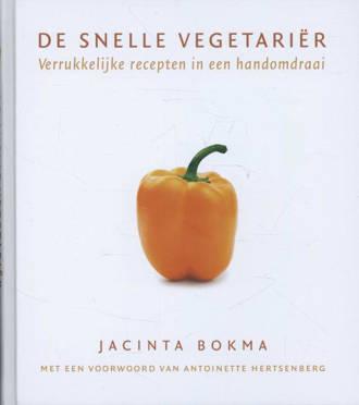 De snelle vegetarier - Jacinta Bokma
