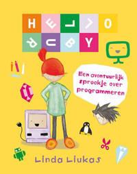 Hello Ruby: Hello Ruby - Linda Liukas