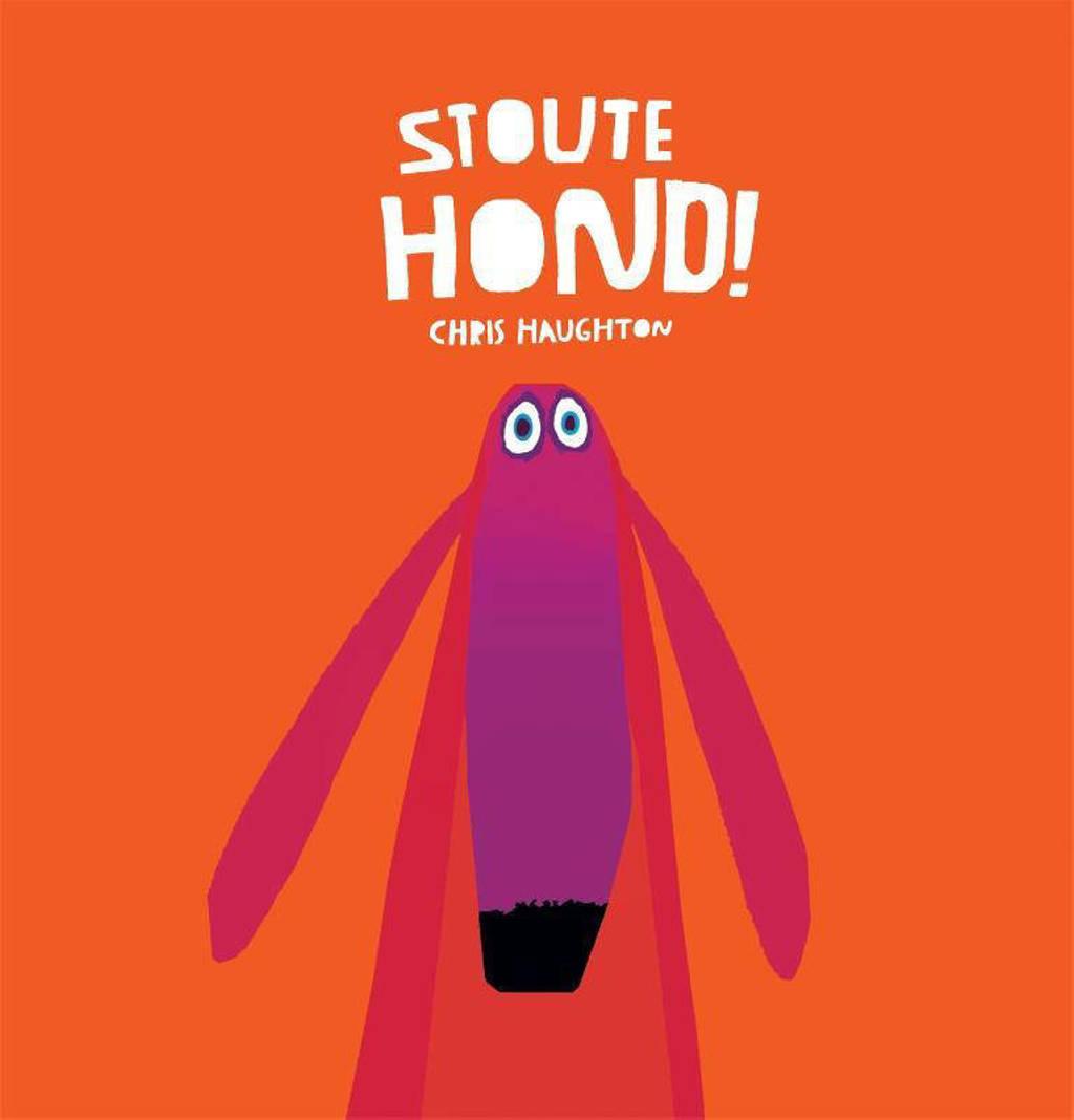 Stoute hond! - Chris Haughton