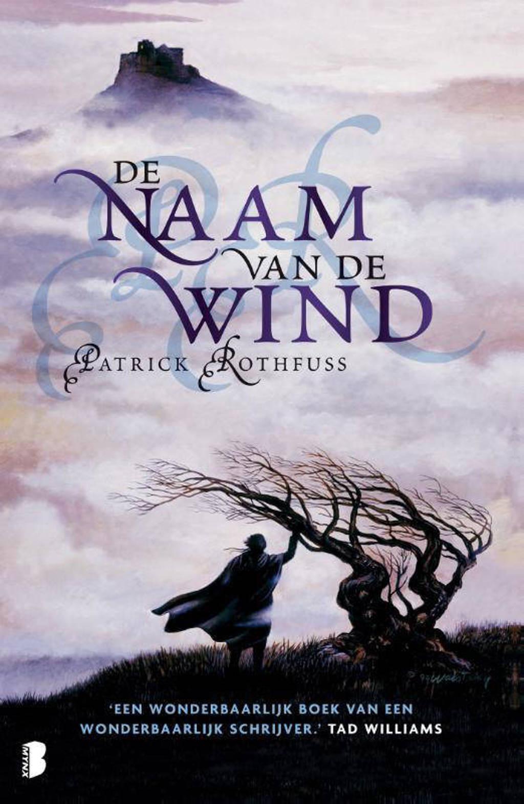 De naam van de wind - Patrick Rothfuss