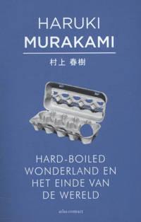 Hard-boiled wonderland en het einde van de wereld - Haruki Murakami