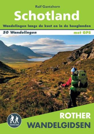 Rother Wandelgidsen: Schotland - Ralf Gantzhorn