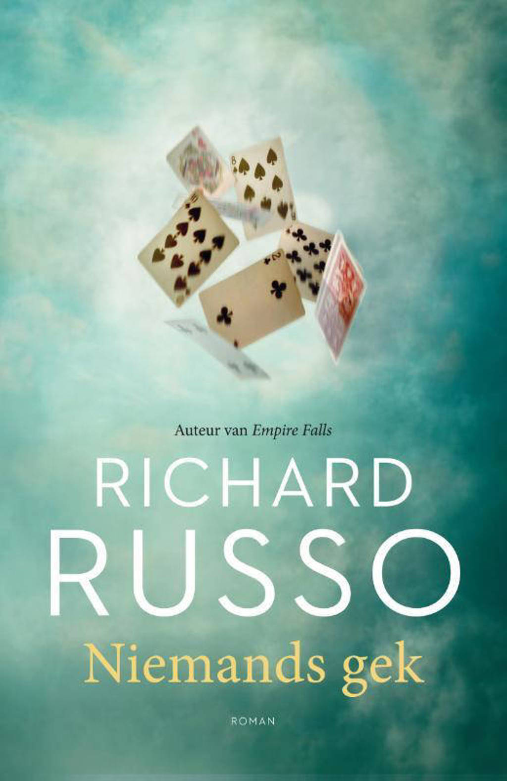 Niemands gek - Richard Russo