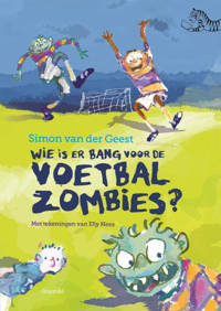 Tijgerlezen: Wie is er bang voor de voetbalzombies? - Simon van der Geest