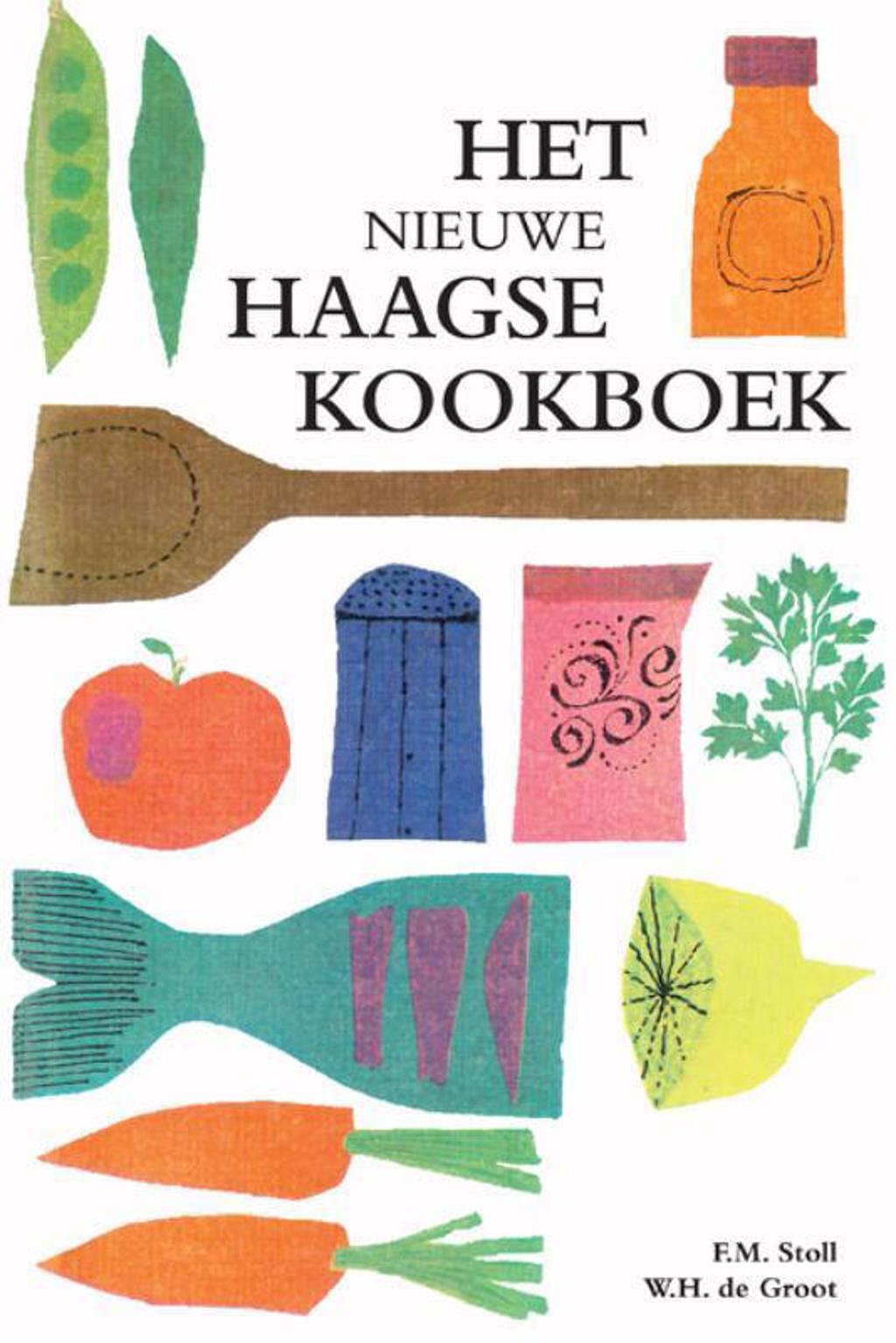 Het nieuwe Haagse kookboek - F.M. Stoll en W.H. de Groot