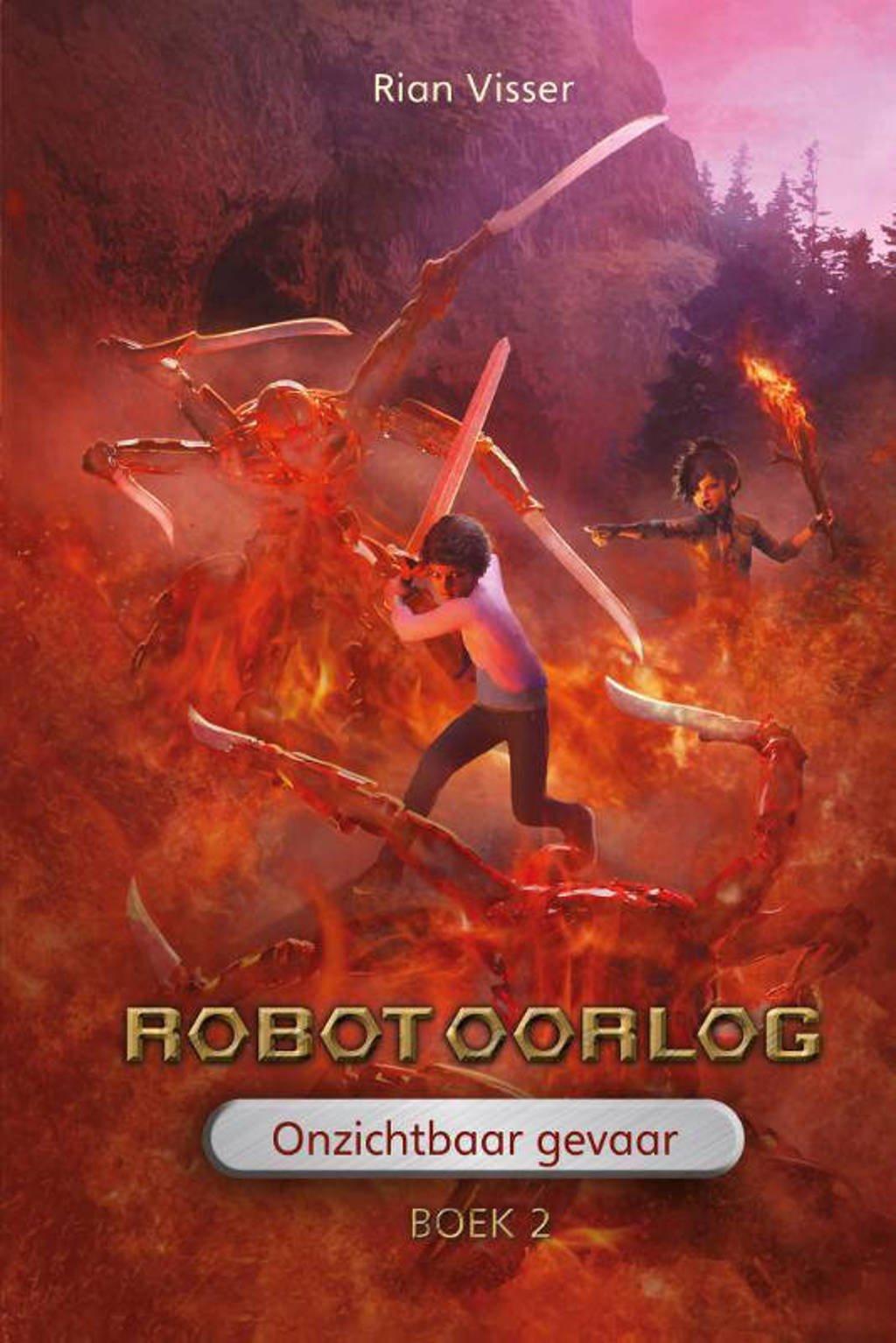 Robotoorlog: Onzichtbaar gevaar - Rian Visser