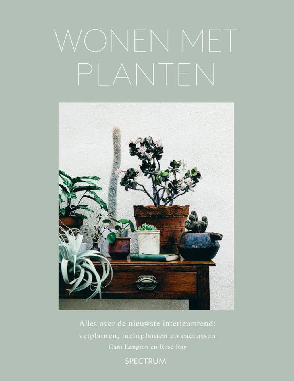Wonen met planten - Caro Langton en Rose Ray