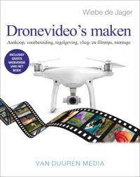 Focus op fotografie: Dronevideo's maken - Wiebe de Jager