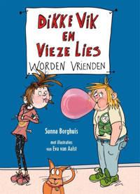 Dikke Vik en Vieze Lies worden vrienden - Sunna Borghuis