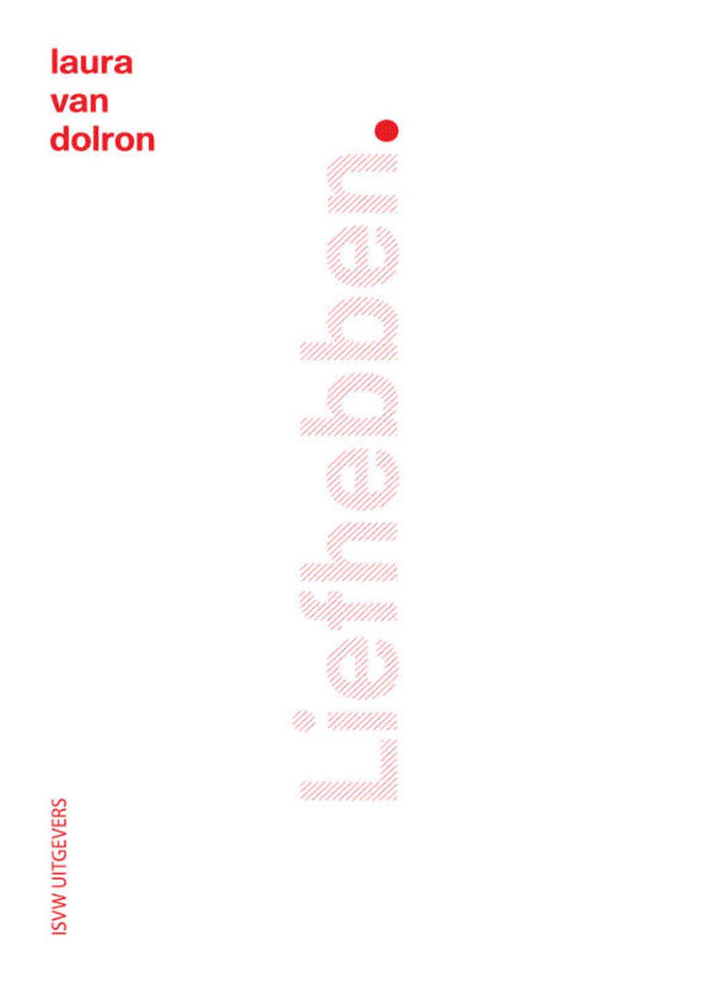 Liefhebben - Laura van Dolron