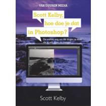 Scott Kelby, hoe doe je dat in Photoshop? - Scott Kelby