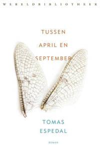 Tussen april en september - Tomas Espedal