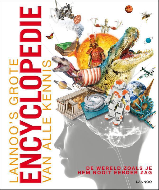 Lannoo's grote encyclopedie: Lannoo's grote encyclopedie van alle kennis