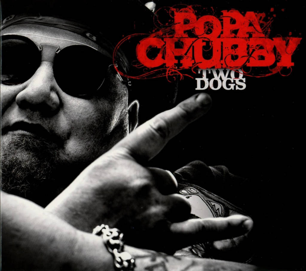 Popa Chubby - Two Dogs (CD)