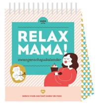 Relax Mama: Relax mama zwangerschapskalender - Elsbeth Teeling