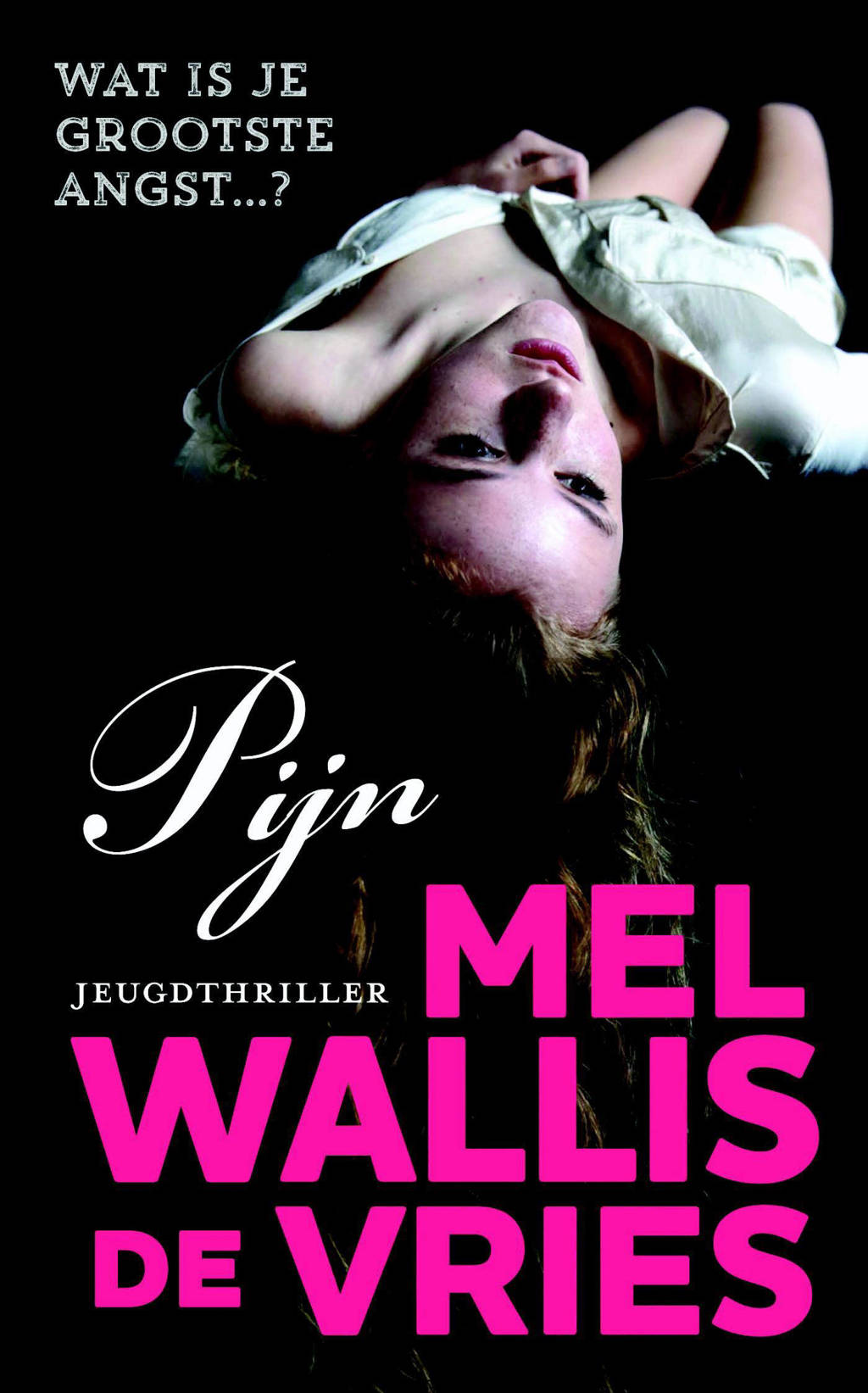 Pijn - Mel Wallis de Vries