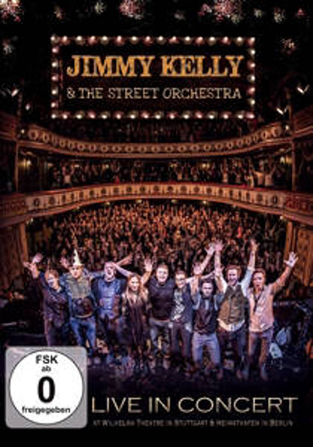 Jimmy & The Street Orchestra Kelly - Live In Concert (DVD)