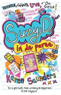 Suzy D.: Suzy D. In de puree - Karen Saunders