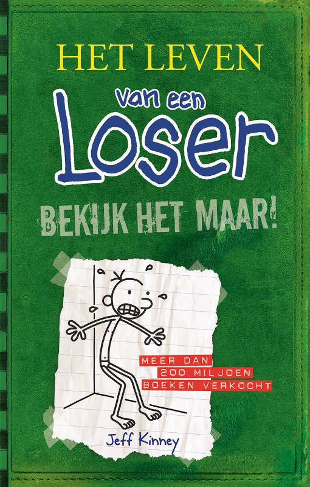 Het leven van een Loser: Bekijk het maar! - Jeff Kinney