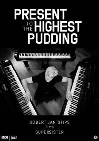 Stips plays supersister - Present to the highest pudding (DVD)