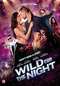 Wild for the night (DVD)