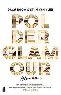 Polderglamour - Daan Boom en Stijn van Vliet