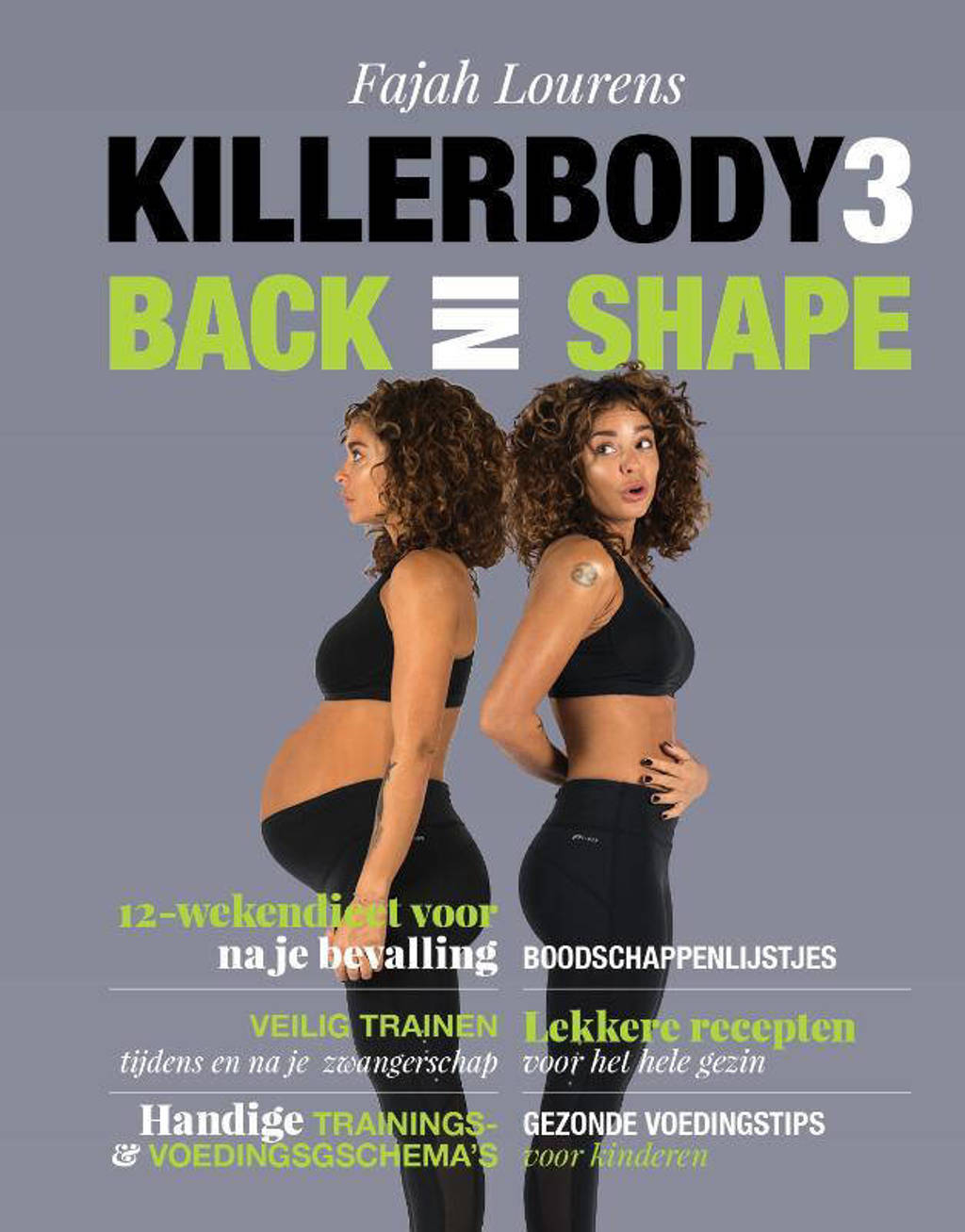 Killerbody Back in shape - Fajah Lourens