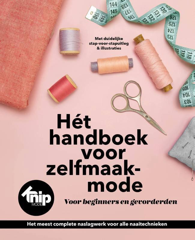 Hét handboek voor zelfmaakmode - Anneke Smit, Vera Mensch en Peggy Weijergang
